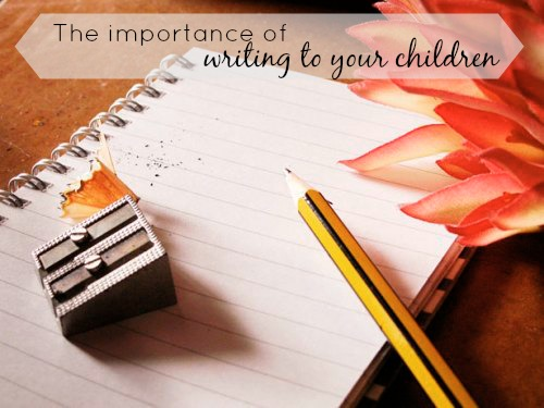 writing to your children