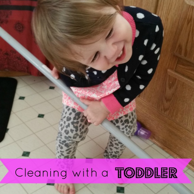 cleaning with a toddler
